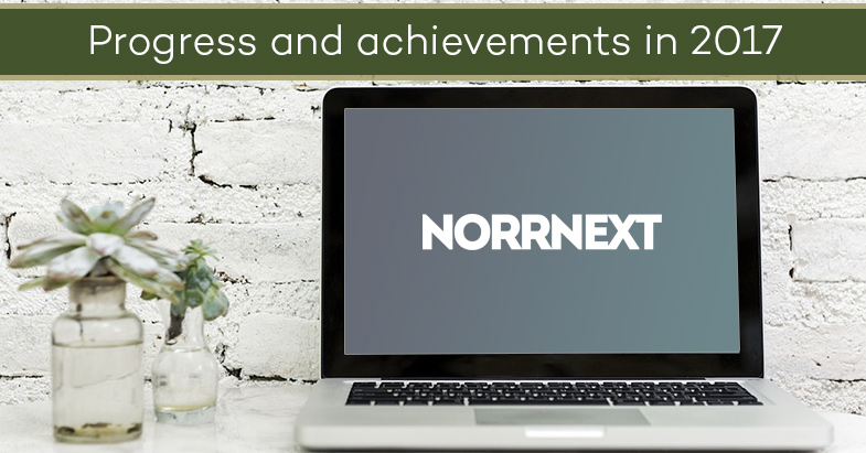 NorrNext progress and achievements in 2017