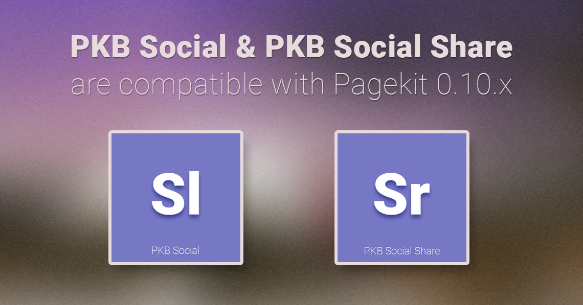 PKB Social & PKB Social Share are compatible with Pagekit 0.10
