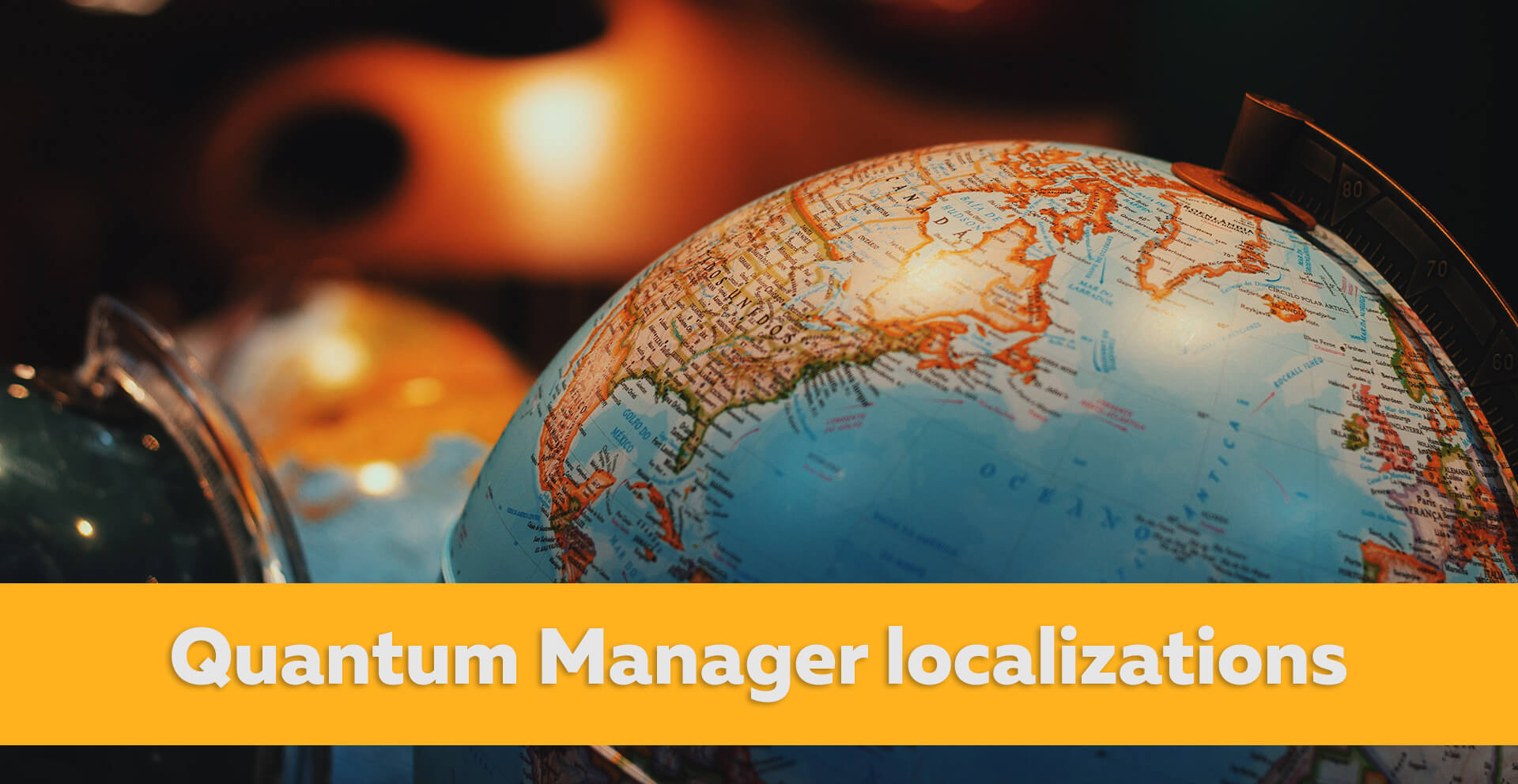 Available localizations for Quantum Manager. We need your help!