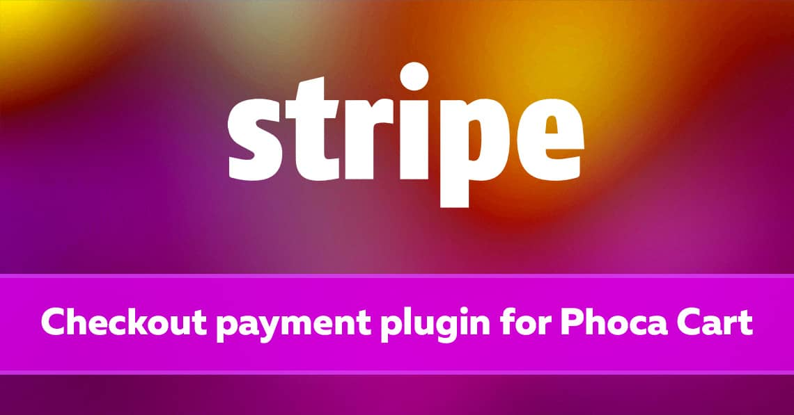 Stripe Checkout Plugin for Phoca Cart ver. 1.0.0 released